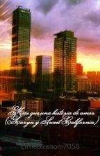 Más que una historia de amor (Auryn y Sweet California) by Littleblossom7058
