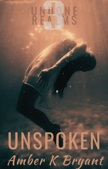 Unspoken (award-winning series) ✔