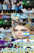 Si fueran argentinos... by ludmilaazumpano
