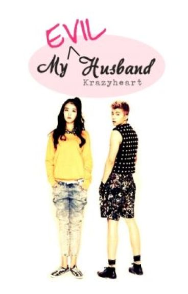 My Evil Husband (Milky Couple)