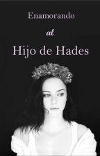 Enamorando al hijo de Hades by iris1Dforever