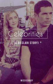 Celebrities (A Dieclari Story) by Alonsoisqueen