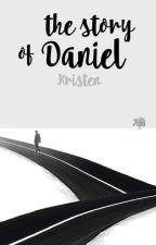 The Story Of Daniel by Kristen___