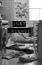 Just friend by BethanyTomlinson6
