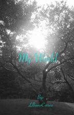 My world by LillianaCorrea