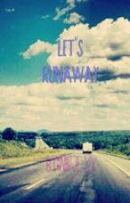 let's runaway+reinvd by Niitjex