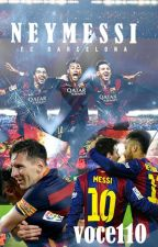 NEYMESSI by Voce110