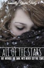 All of The Stars by Channellyyourstruly