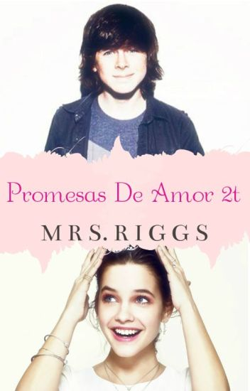 Promesas De Amor|Chandler Riggs|