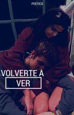 Volverte A Ver [j.b.] by poeticx