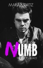Numb (Alliance Trilogy) by Ortiz-Novels