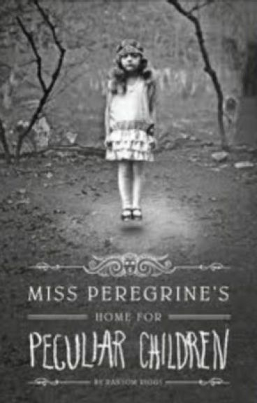 Miss Peregrine's Home for Peculiar Children: Fanfiction
