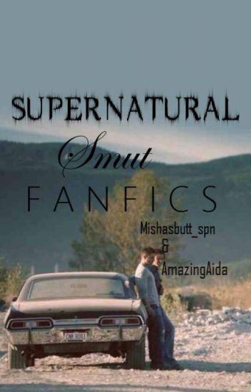 Supernatural Smut Fanfics