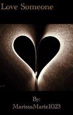 Love Someone by SecretlyNicodiAngelo