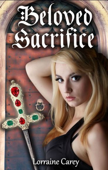 Beloved Sacrifice by LorraineCarey
