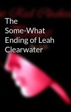 The Some-What Ending of Leah Clearwater by aspentree