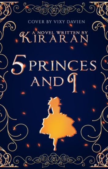 5 Princes and I (#Wattys2015)