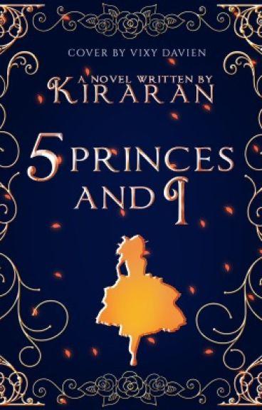 5 Princes and I (#Wattys2015)