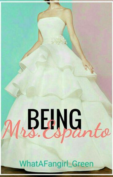 Being MRS.ESPANTO (A Darren Espanto Fantic)