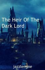 The Heir of the Dark Lord - A Percy Jackson and Harry Potter Fanfic by jazzlemine