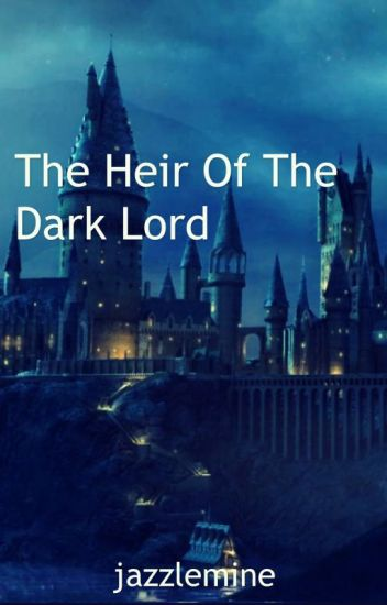 The Heir of the Dark Lord - A Percy Jackson and Harry Potter Fanfic