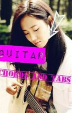 Guitar Chord's with Tabs(song&lyrics) by AlienBaechu