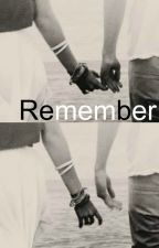 Remember ~ l.h  by half-bad