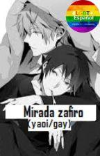 Mirada zafiro [Yaoi/gay] © by YumickOo