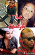 That Lifestyle (Sequel to being roc royals sister) by LisaNicoleLopes