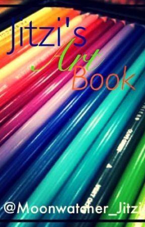 Jitzi's Art Book (1 of 3) by Moonwatcher_Jitzi