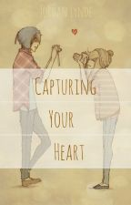 Capturing Your Heart by JordanLynde