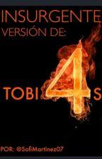 Insurgente: Versión de Tobias (Pausada) by SofiMartinez07