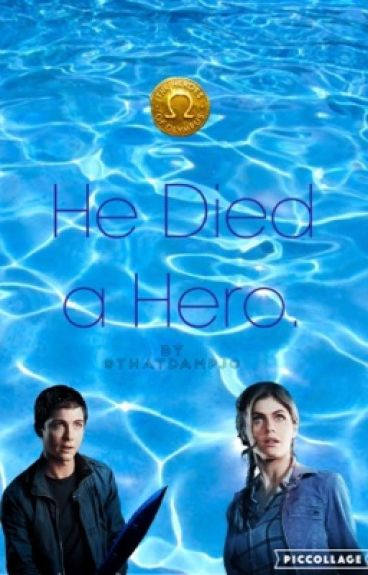 He Died A Hero - A Percy Jackson Story