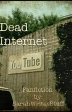 Dead Internet by SarahWritesStuff_