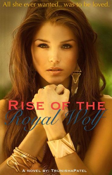 Rise of the Royal Wolf