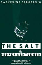 The Salt & Pepper Gentleman(Editing) by OddCanadianWriters
