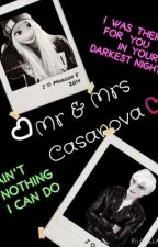 Mr and Mrs Casanova [on hold] by _CastielJNovak_