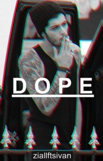 dope [ziall]