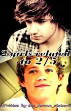 '2 Girls Related to 2/5' by the_horan_sisters