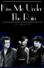 Kiss Me Under The Rain by adilene936