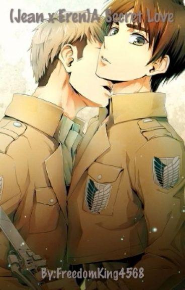 (Jean x Eren)A Secret Love