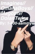Magcon Omaha Boys and The Dolan Twins imagines / Preferences by 1-800-sammyw
