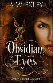 Obsidian Eyes by AWExley