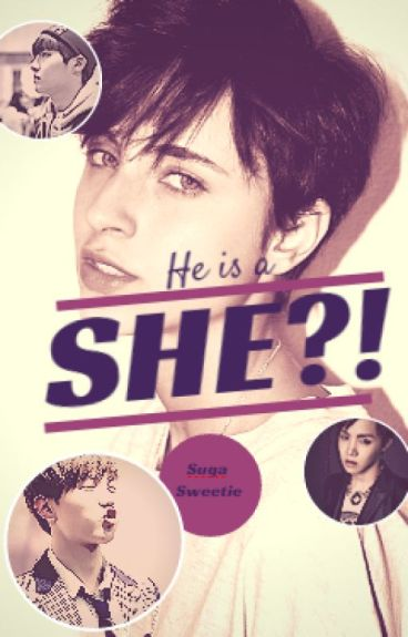 He is a SHE?? [BTS fanfic]