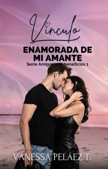 Vinculo Sexual - Serie Amigos Sexuales (1)