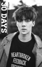 30 Days | hunhan { SLOW UPDATE} by ex0dose
