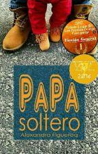 Papá Soltero. by Alexandra__Figueroa