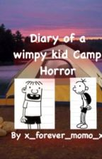 Diary of a Wimpy Kid Camp Horror by unpromises