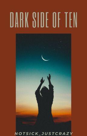 Dark Side of Ten boyXboy by NotSick_JustCrazy