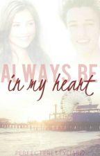 Always Be In My Heart -Cameron Dallas-  by Whosnoelle